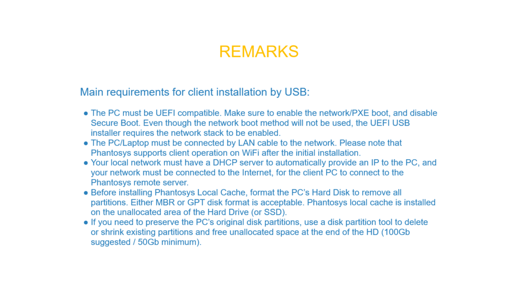 Requirements for installation by USB