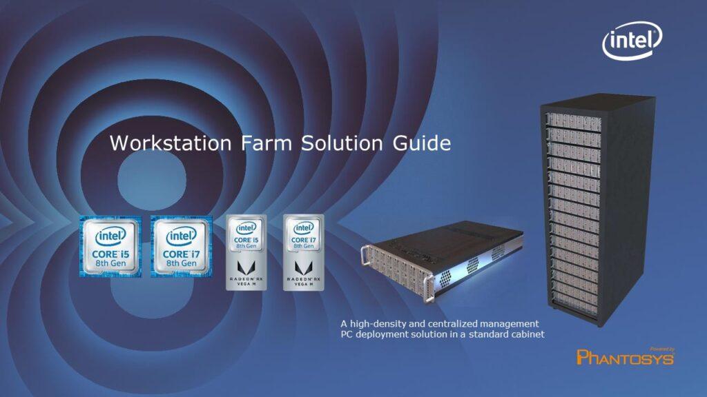 Intel Workstation Farm Powered by Phantosys